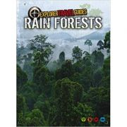 Rain Forests: An Explorer Travel Guide ( Editura: Outlet - carte limba engleza, Autor: Nick Hunter ISBN 9781406260144 )