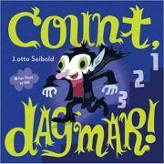 Count, Dagmar! ( Editura: Outlet - carte limba engleza, Autor: J. otto Seibold ISBN 978-0-8118-7773-2 )