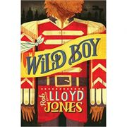 Wild Boy ( Editura: Outlet - carte limba engleza, Autor: Rob Lloyd Jones ISBN 978-1-4063-4138-6 )