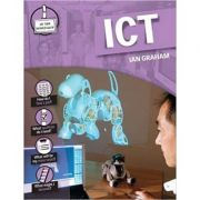 ICT (In the Workplace) ( Editura: Outlet - carte limba engleza, Autor: Ian Graham ISBN 978-0-2375-4014-2 )