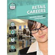 Retail (In the Workplace) ( Editura: Outlet - carte limba engleza, Autori: Najoud Ensaff and Anne Rooney ISBN 9780237540166 )
