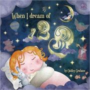 When I Dream of 123 ( Editura: Outlet - carte limba engleza, Autor: Oakley Graham ISBN 978-1-84956-272-0 )