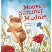 Mouse's Summer Muddle ( Editura: Outlet - carte limba engleza, Autori: Anita Loughrey and Daniel Howarth ISBN 978-1-84835-817-1)