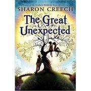 The Great Unexpected ( Editura: Outlet - carte limba engleza, Autor: Sharon Creech ISBN 9781849390927 )