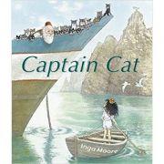 Captain Cat ( Editura: Outlet - carte limba engleza, Autor: Inga Moore ISBN 978-1-4063-3730-3)