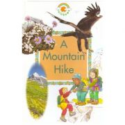 A Mountain Hike (Rainbows Green) (Green Rainbows Geography) ( Editura: Outlet - carte limba engleza, Autor: Paul Humphrey and Alex Ramsay ISBN 0-237-51397-8)