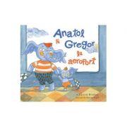 Anatol si Gregor la aeroport ( Editura: Art Grup editorial, Autor: Lavinia Braniste ISBN 978-606-788-447-0 )