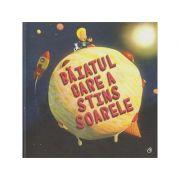 Baiatul care a stins soarele (Editura Curtea Veche, Autor: Paul Brown ISBN: 978-606-44-0246-2 )