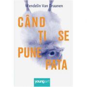 Cand ti se pune pata ( Editura: Art Grup editorial, Autor: Wendelin Van Draanen ISBN 978-606-881-158-1 )