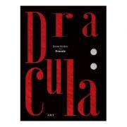 Dracula ( Editura: Art Grup editorial, Autor: Bram Stoker ISBN 9786067106053 )