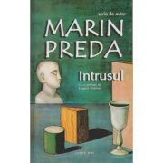 Intrusul ( Editura: Cartex, Autor: Marin Preda ISBN 9789737883605 )