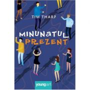 Minunatul prezent ( Editura: Art Grup editorial, Autor: Tim Tharp ISBN 978-606-881-161-1 )