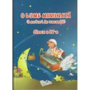 O lume minunata ( Lecturi de vacanta ) Clasa a IV a ( Editura: Ars Libri ISBN 978-606-36-0202-3 )