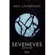 Seveneves. Sapte Eve ( Editura: Paladin, Autor: Neal Stephenson ISBN 978-606-8673-91-2 )