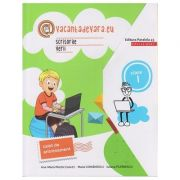 Scrisorile verii. Caiet de antrenamant Clasa I (Editura: Paralela 45 educational, Autori: Ana-Maria Palea (coord ), Maria Comanescu, Iuliana Filfanescu ISBN 978-973-47-2917-3)