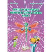 Citesc si scriu corect! Exercitii de citire si scriere clasa I (Editura: Ars Libri, Autori: Adina Grigore, Nicoleta Sonia Ionica ISBN 978-606-574-789-0 )