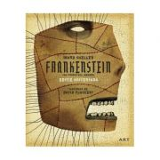 Frankenstein ( Editura: Art Grup Editorial, Autor: Mary Shelley ISBN 978-606-710-611-4 )
