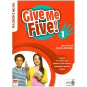 Give Me Five! 1 Teacher's Book ( Editura: Macmillan Education, Autori: Donna Shaw, Joanne Ramsden ISBN 978-1-380-02488-6 )