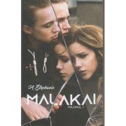 Malakai volumul I (Editura: Bookzone Autor: Adina Stephanie ISBN 978-606-9008-14-0)