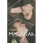 Malakai volumul II (Editura: Bookzone Autor: Adina Stephanie ISBN 978-606-9008-19-5)