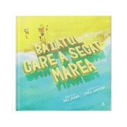 Baiatul care a secat marea ( Editura: Curtea Veche, Autor: Paul Brown ISBN 978-606-44-0218-9 )