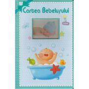 Cartea Bebelusului. Baiat (Editura: Flamingo Junior, ISBN 978-606-8555-07-2)