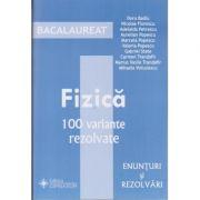 Bacalaureat Fizica 100 de variante rezolvate 2010(Editura: Gimnasium, Autor: Doru Badiu, Nicolae Florescu ISBN 978-973-7992-56-7)