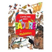 Cartea mea despre padure cu abtibilduri ( Editura: Flamingo Junior, ISBN 9789738839977 )