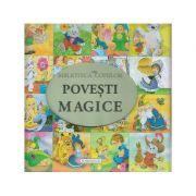 Povesti magice ( Editura: Flamigo GD, ISBN 978-606-713-060-7 )