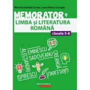 Memorator Limba si Literatura Romana clasele 5 - 8 ( Editura: Paralela 45, Autori: Mihaela Daniela Cirstea, Laura Raluca Surugiu, ISBN 978-973-47-2960-9 )