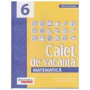 Caiet de vacanta pentru clasa a 7 a Matematica(Editura: Paralela 45, Autor: Maria Zaharia ISBN 978-973-47-3018-6)