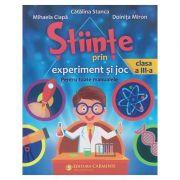 Stiinte prin experiment si joc pentru toate manualele clasa a 3 a ( Editura: Carminis, Autor(i): Catalina Stanca, Mihaela Ciapa, Doinita Miron ISBN 9789731233789)