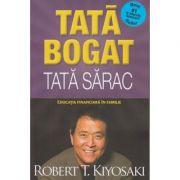 Tata bogat Tata sarac(Editura: Curtea Veche, Autor: Robert T. Kiyosaki ISBN 978-606-44-0254-7)