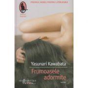 Frumoasele adormite( Editura: Humanitas, Autor: Yasunari Kawabata ISBN 978-606-779-330-7)