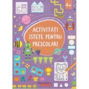 Activitati istete pentru prescolari 4+ ( Editura: Paralela 45, Autor: *** ISBN 978-973-47-2931-9 )