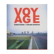 Voyage (Editura: Outlet Carte limba engleza, Autor: Nadim Karam ISBN 1-86154-199-6)