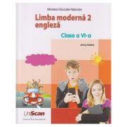 Limba moderna 2 Engleza clasa a 6 a ( Editura: Express Publishing, Autor: Jenny Dooley ISBN 978-1-4715-8302-5 )