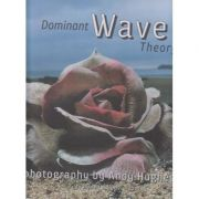 Dominant Wave (Editura: Outlet- carte in limba engleza ISBN 1-86154-284-4)