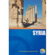 Syria Traveller Guides ( Editura: Outlet- carte limba engleza, Autor: Thomas Cook ISBN 978-1-84848-216-6 )