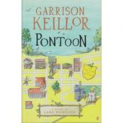 Pontoon. A Novel Of Lake Wobegon ( Editura: Faber and faber/Books Outlet Autor: Garrison Keillor ISBN 9780571240227 )