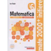 Mate 2000+ Initiere clasa a 6 a partea 1 2019(Editura: Paralela 45, Autor Ion Tudor ISBN 9789734729982)