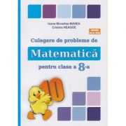 Culegere de probleme de Matematica pentru clasa a 8-a ( Puisor ) ( Editura: As. Unicum, Autor(i): Ioana Monalisa Manea, Cristina Neagoe ISBN 978-606-8617-16-9 )
