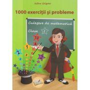 1000 exercitii si probleme clasa I ( Editura: Ars Libri, Autor: Adina Grigore ISBN 978-606-36-0565-9)