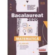 Bacalaureat 2020. Matematică M_Mate-Info (Editura: Paralela 45, Autori: Adrian Zanoschi, Gheorghe Iurea, Gabriel Popa ISBN 978-973-47-3059-9)