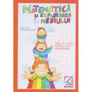 Matematica si explorarea mediului caiet de lucru pentru clasa pregatitoare 2019(Editura: Booklet, Autor: Mirela Ilie, Marilena Nedelcu ISBN 978-606-590-785-0)