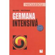 Germana intensiva ( editura: Niculescu, Autori: Dora Schulz, Heinz Griesbach ISBN 9789737480798 )