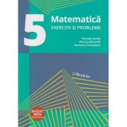 Matematica exercitii si probleme pentru clasa a V-a. AVIZAT MEN 2018 ( Editura: Booklet, Autor: Nicolae Sanda, Monica Berende, Nastasia Chiciudean ISBN 978-606-590-520-7 )