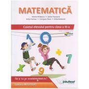 Matematica. Caietul elevului pentru clasa a III-a ( Editura: Intuitext, Autori: Mirela Mihaescu, Stefan Pacearca ISBN 978-606-8681-22-1 )