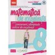 Matematica de excelenta pentru concursuri, olimpiade si centre de excelenta (Editura: Paralela 45, Autori: Maranda Lint, Dorin Lint, Rozalia Marinescu ISBN 978-973-47-1756-9)