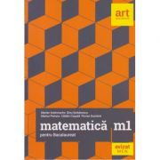 Matematica M1 Bacalaureat ( Editura: Art Grup Editorial, Autor: Marian Andronache, Dinu Serbanescu, Marius Perianu ISBN 9786068948560 )